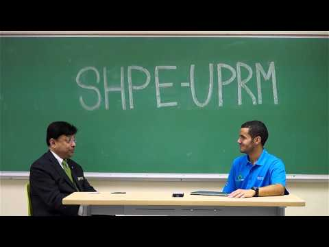 SHPE UPRM: Interview with, Shariq Yosufzai