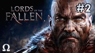 LORDS OF THE FALLEN | #2 - SLAUGHTERING ALL THAT IS EVIL, FINAL DEMO BOSS!