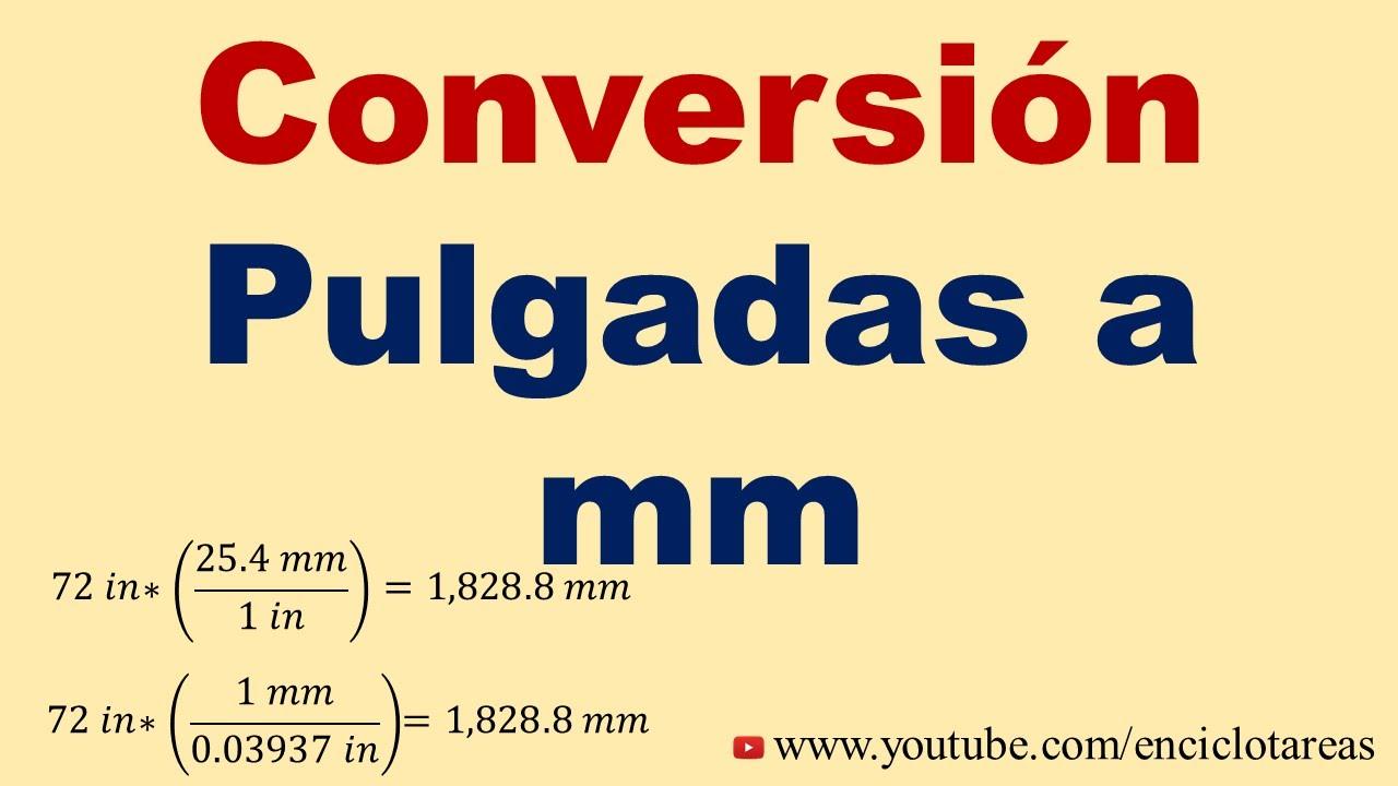 Convertir De Pulgadas A Milimetros In A Mm Youtube