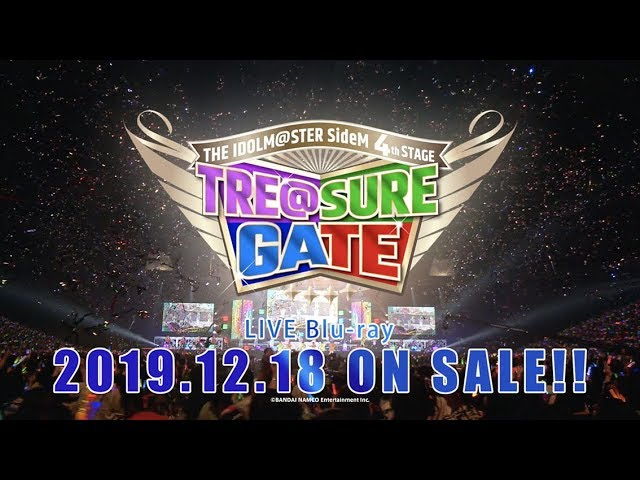 アイドルマスターSideM「THE IDOLM@STER SideM 4th STAGE 〜TRE@SURE GATE〜」LIVE映像