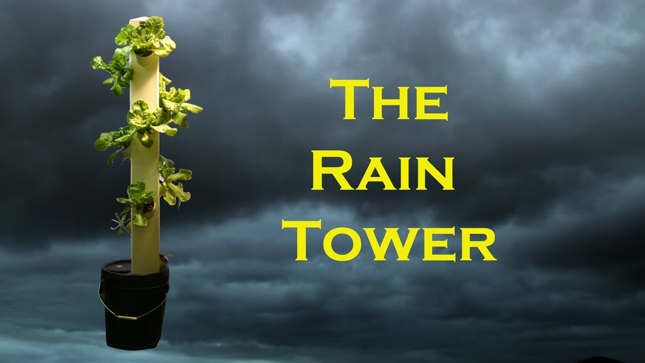 The Rain Tower Vertical Hydroponic System Youtube