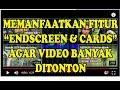 CARA AGAR VIDEO DI CHANNEL KITA BANYAK DITONTON ORANG mp3