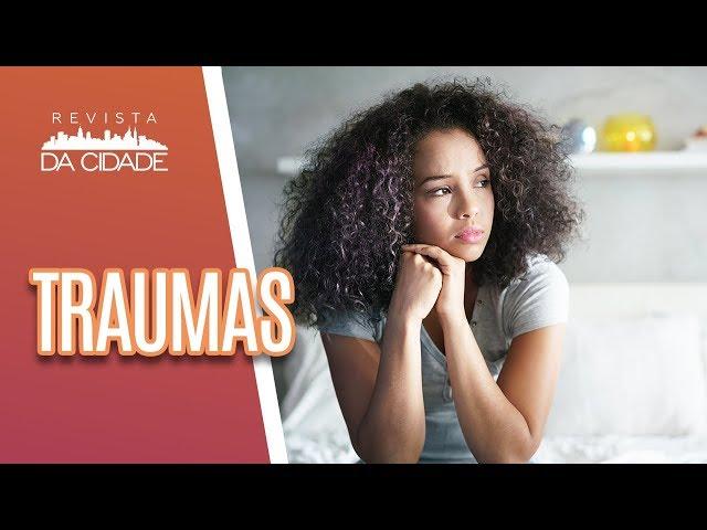 Como lidar com o trauma e superar perdas - Revista da Cidade (15/02/19)