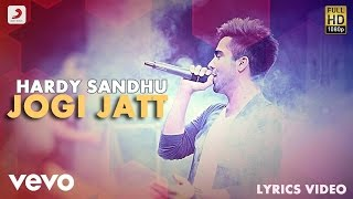 Hardy Sandhu - Jogi Jatt | This Is Hardy Sandhu | Lyric Video