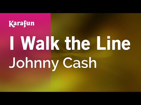 Karaoke I Walk the Line - Johnny Cash *