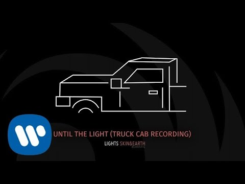 Download Lights- Until The Light Truck Cab Recording  Audio Mp4 baru