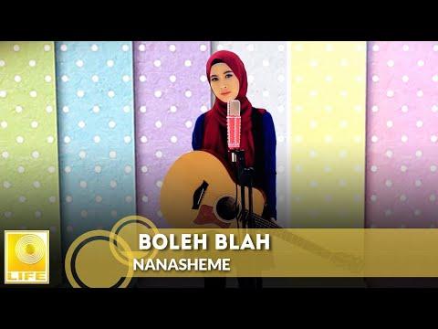 NanaSheme - Boleh Blah (Official MV)