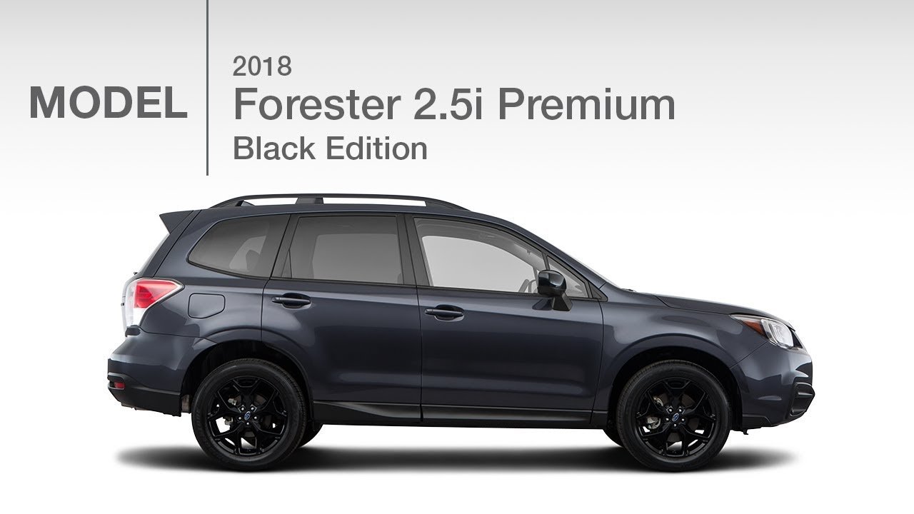 2018 Subaru Forester 2 5i Black Edition Model Review Youtube