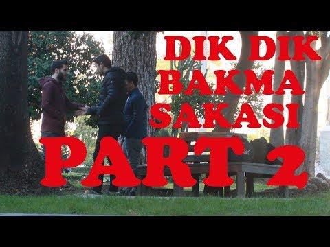 Adana'da Dik Dik Bakma Şakası.!! (PART 2)