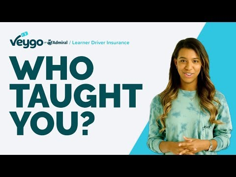 Who Taught You How To Drive? | Veygo By Admiral