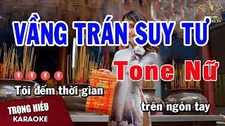 Karaoke Vầng Trán Suy Tư Tone Nữ Nhạc Sống | Trọng Hiếu