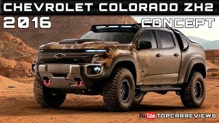 2016 chevrolet colorado zh2 concept review rendered price specs release date