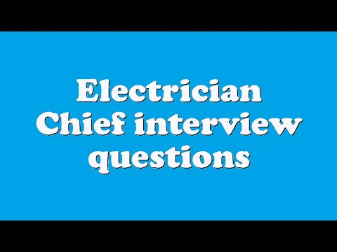 Electrician Chief interview questions