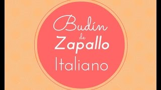 Budin de Zapallo Italiano (zucchini o calabacín)