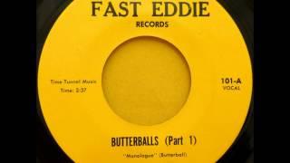 Butterball - Butterballs (Part 1)