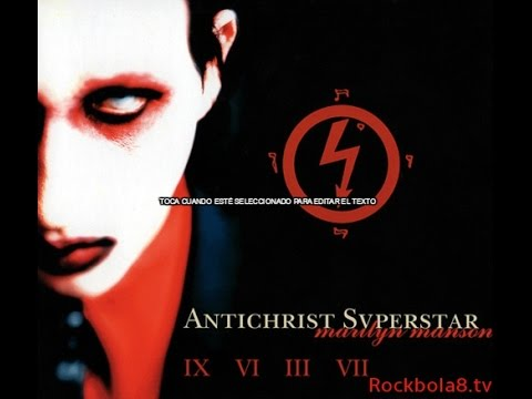 Marily Manson- Antichrist  Superstar (Full Album)