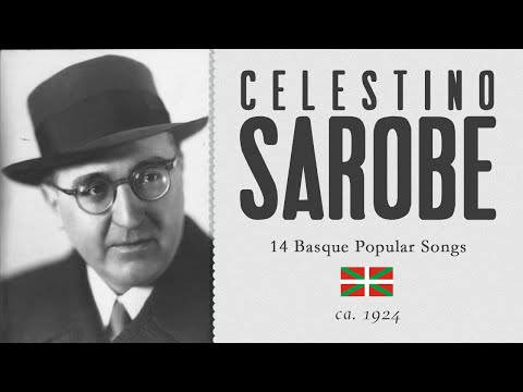 Celestino Sarobe - 14 Basque Songs [Cantos vascos] - ca. 1924