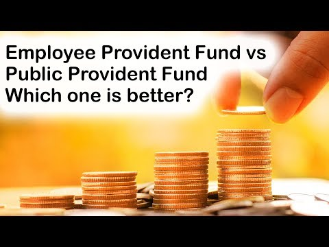Difference Between Employee Provident Fund & Public Provident Fund, EPF Vs PPF Which Is Better?