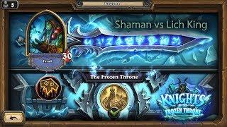 Hearthstone: Shaman vs Lich King