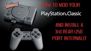 How To Mod Your Playstation Classic and Install a 3rd USB Port - Part 1
