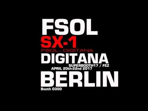FSOL:DIGITANA  SX-1 -  sound demonstration