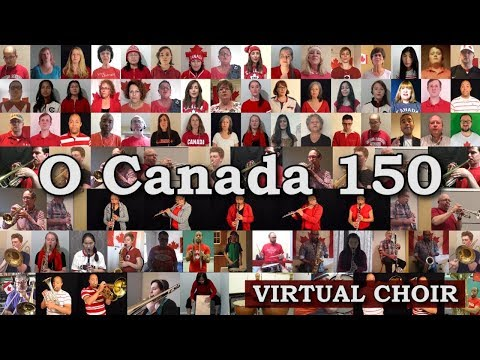 O Canada 150 - Virtual Choir & Concert Band