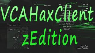 GTA V VCAHaxClient zEdition ModMenu 1.20 +Download   First Person Mod & more