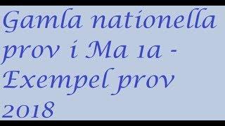 Gamla nationella prov i Ma 1a   Exempelprov 2018