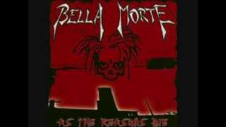Watch Bella Morte Undone video