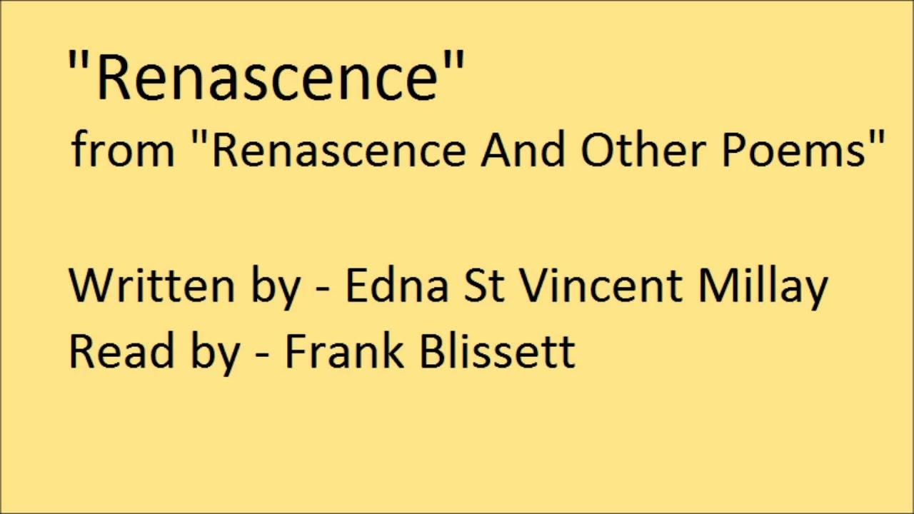 edna st vincent millay renascence poem