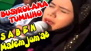 Lagu Religi Islami BUSYROLANA Versi TUMHIHO & SABEN MALEM JUM'AT Sholawat Aji Soko & Tari Sufi