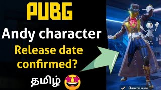 Download Andy character Release date? PUBG MOBILE | RELEASE DATE CONFIRMED  / Tamil today channel