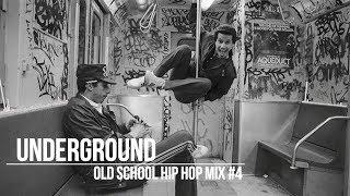 Old School Underground Hip Hop Mix #4