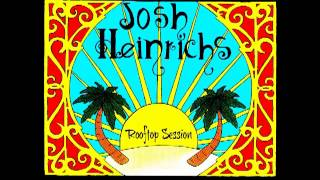 Josh Heinrichs - Rooftop Session EP - FULL REGGAE ALBUM