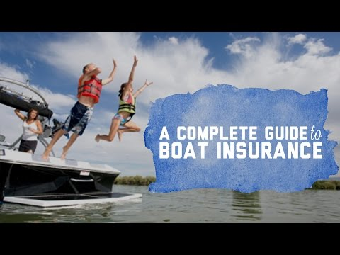 A Complete Guide To Boat Insurance | Watercraft Coverage 101