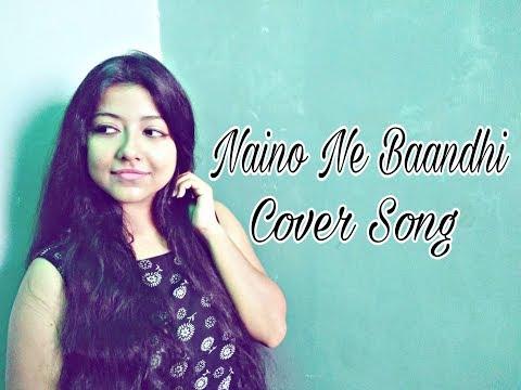 Naino Ne Baandhi | Gold | (Live) Female Cover Song | Akshay Kumar | Mouni Roy | Arko | Yasser Desai