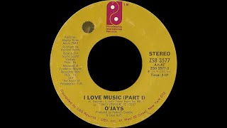 The O'Jays ~ I Love Music 1975 Disco Purrfection Version