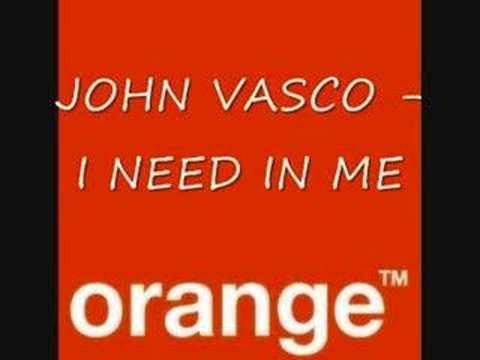 John Vasco - The Need in me