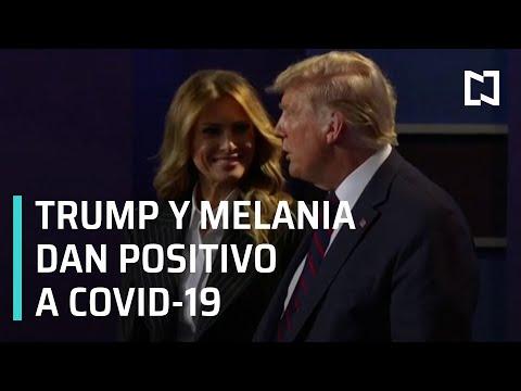 Donald Trump y Melania dan positivo a COVID-19 - Estrictamente Personal