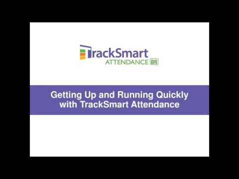Getting Up and Running Quickly with TrackSmart Attendance Webinar 8 18 2015