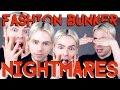 FASHION BUNKER NIGHTMARES