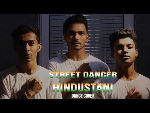 Hindustani Video   Street Dancer 3D   Varun D, Shraddha K   Shashank Dogra  Dance Cover  