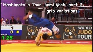 Hashimoto´s one-handed Tsuri Komi Goshi (part 2): grip variations