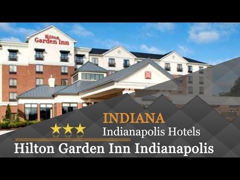 Hilton Garden Inn Indianapolis Northwest - Indianapolis Hotels, Indiana