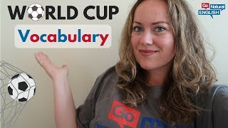 ⚽ SOCCER VOCABULARY FOR THE WORLD CUP 2018 ⚽