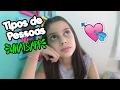 TIPOS DE PESSOAS NO WHATSAPP #FriendsEveryday