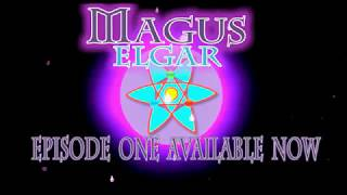 Magus Elgar: The Casters Trailer