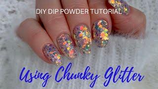 How To Use Chunky Glitter Dip Powder feat. Mani Moguls and Revel Nail!-DIY DIP POWDER