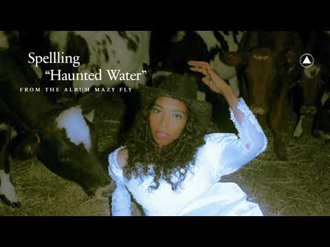 SPELLLING - Haunted Water (Official Audio) Mp3