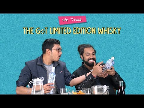 We Tried The GoT Limited Edition Whisky | Ft. Kanishk & Rohit | Ok Tested